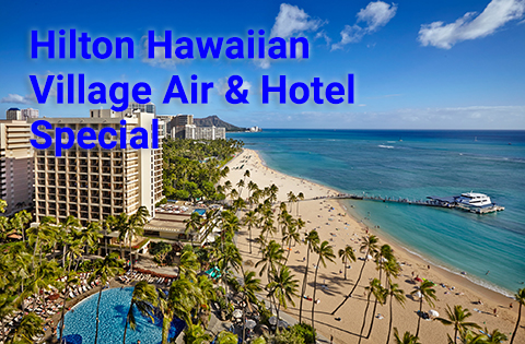 Five Night Hilton Hawaiian Village Hawaii Air and Hotel Special - Image courtesy of Hilton Hawaii Sales