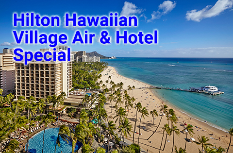 Five Night Hilton Hawaiian Village Hawaii Airfare and Hotel Special - Image courtesy of Hilton Hawaii Sales