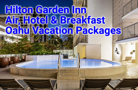 Hilton Garden Inn Air, Hotel & Breakfast Waikiki Vacation Packages 480x315 - Hilton Garden Inn Waikiki Beach Sales