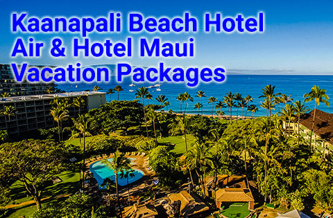 Kaanapali Beach Hotel Maui Vacation Packages 480x315- Ka'anapali Beach Hotel Sales